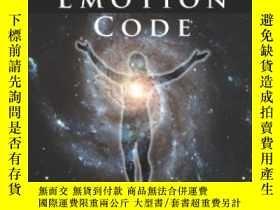 二手書博民逛書店The罕見Emotion CodeY364682 Bradley Nelson Wellness Unmask