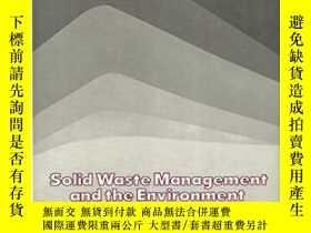 二手書博民逛書店Solid罕見Waste Management And The Environment: The Mounting