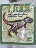 【書寶二手書T1/動植物_DOC】Uncover a T-Rex: Take a Three-Dimensional Look Inside..
