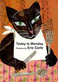 【麥克書店】TODAY IS MONDAY/英文硬頁童書《 Eric Carle》