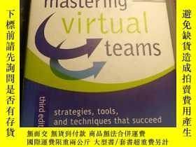 二手書博民逛書店Mastering罕見virtual teams 3E(已 )(