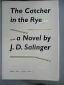 【書寶二手書T5/翻譯小說_OSE】The Catcher in the Rye麥田捕手_沙林傑, 施咸榮