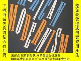 二手書博民逛書店American罕見Modernism Graphic Design 1920-1960 美國現代主義平面設計:1