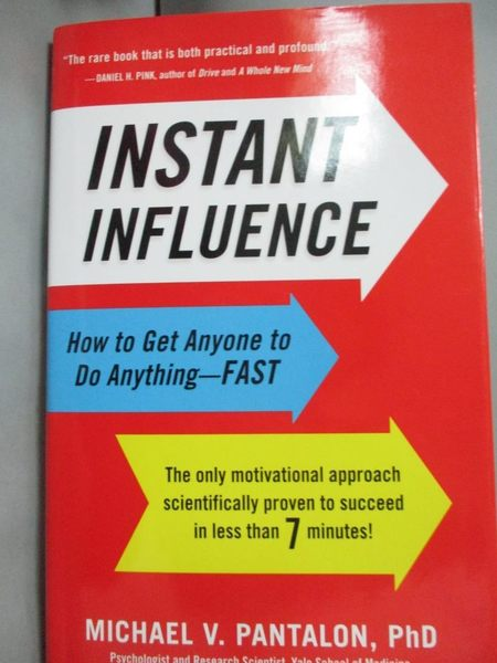 【書寶二手書T9/心理_ZAV】Instant Influence: How to Get Anyone to Do A