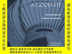 二手書博民逛書店Finding罕見a Good Fit: The Life an
