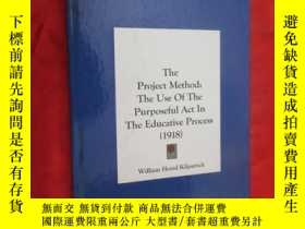 二手書博民逛書店The罕見Project Method: The Use of the Purposeful ACT in the