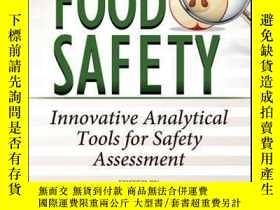 二手書博民逛書店Food罕見Safety: Innovative Analytical Tools for Safety Asse