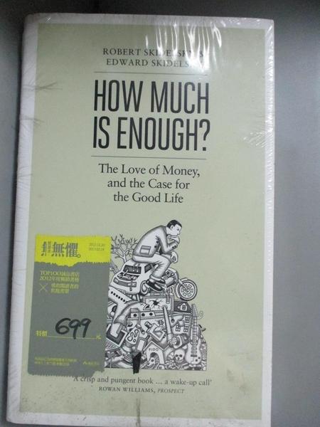 【書寶二手書T2/財經企管_NAA】How Much Is Enough?: Money And The Good Li