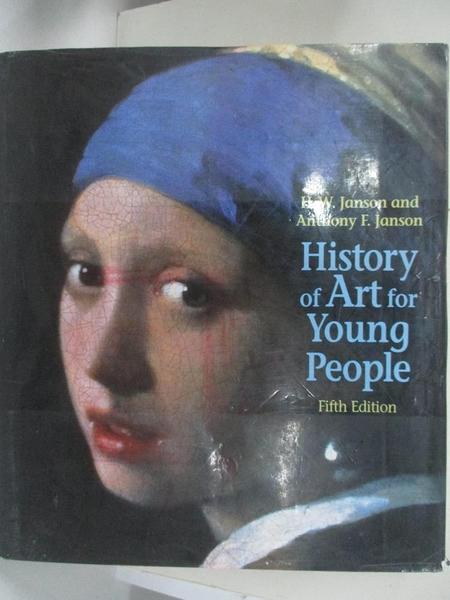 【書寶二手書T8/藝術_E2G】History of Art for Young People (Trade Version) (5th Edition)_Anthony F. Janson