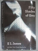 【書寶二手書T1/原文小說_JLA】Fifty Shades of Grey 1_E L James