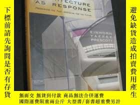 二手書博民逛書店Architecture罕見as Response 作爲響應的體