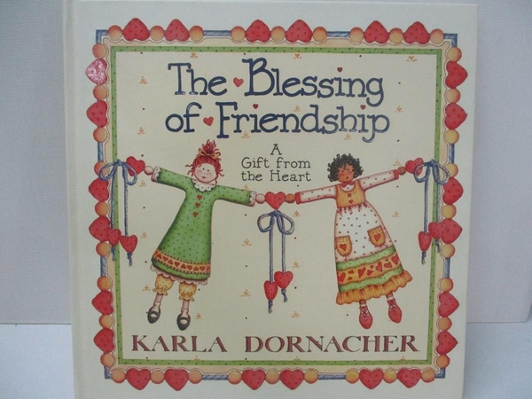 【書寶二手書T1/宗教_DON】The Blessing of Friendship: A Gift from the Heart_Dornacher