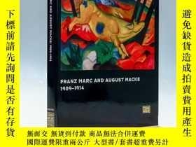 二手書博民逛書店Franz罕見Marc and August Macke, 1909-1014 弗蘭茨·馬爾克和奧古斯特·麥克,1