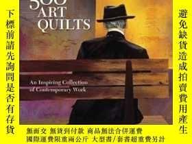 二手書博民逛書店500罕見Art Quilts: An Inspiring Co
