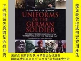 二手書博民逛書店Uniforms罕見of the German Soldier (damaged)-德國士兵的制服(損壞)Y4