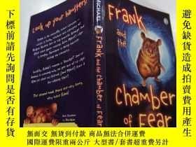 二手書博民逛書店frank罕見and the chamber of fear :弗蘭克和恐懼室Y212829