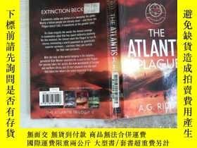 二手書博民逛書店The罕見Atlantis PlagueY198833 A.G. Riddle Head of Zeus IS