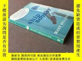 二手書博民逛書店Ship罕見Sooner (英語)Y278316 Mary Su