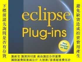 二手書博民逛書店Eclipse罕見Plug-ins (3rd Edition) (eclipse Series)Y256260