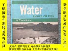 二手書博民逛書店Water罕見RICHES OR RUIN 外文原版 精裝Y31