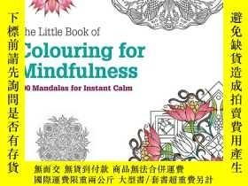 二手書博民逛書店The罕見Little Book of Colouring for Mindfulness 原版 Y36688