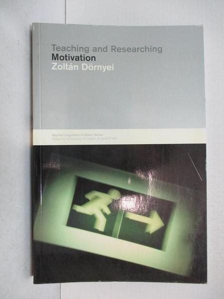 【書寶二手書T8/大學文學_JNB】Teaching and Researching Motivation_Dornyei, Zoltan