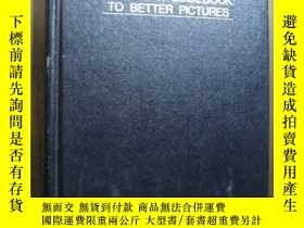 二手書博民逛書店THE罕見NEW PHOTOGRAPHY A MODERN GUIDEBOOK TO BETTER PICTURE