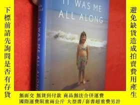 二手書博民逛書店It罕見Was Me All Along: A Memoir (