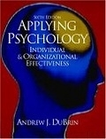 二手書博民逛書店 《Applying Psychology》 R2Y ISBN:0130971154│Dubrin