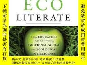 二手書博民逛書店Ecoliterate:罕見How Educators Are Cultivating Emotional, So