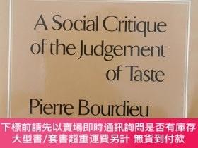 二手書博民逛書店Distinction:A罕見Social Critique of the Judgement of Taste奇