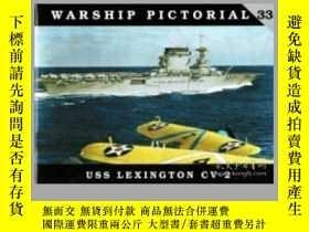二手書博民逛書店Warship罕見Pictorial 33. USS Lexington CV-2-軍艦圖片33。列克星敦號航空母
