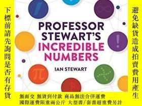 二手書博民逛書店Professor罕見Stewart s Incredible NumbersY255562 Ian Stew