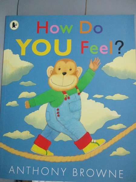 【書寶二手書T9/少年童書_QXO】How Do You Feel?_Anthony Browne