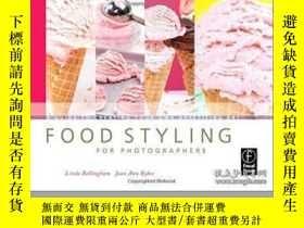 二手書博民逛書店Food罕見Styling For Photographers-攝影師的食物造型Y436638 Linda B