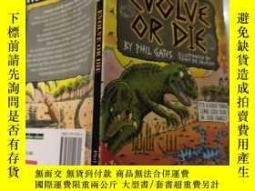 二手書博民逛書店EVOLVE罕見OR DIE 進化或死亡Y200392