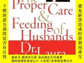 二手書博民逛書店The罕見Proper Care And Feeding Of HusbandsY364682 Laura S
