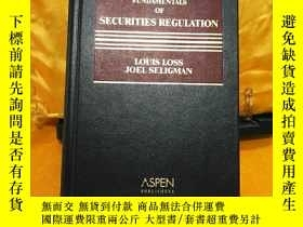 二手書博民逛書店Fundamentals罕見of Securities RegulationY12064 Louis Loss