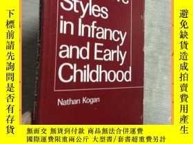 二手書博民逛書店英文書罕見cognitive styles in infancy and early childhood幼兒和幼兒