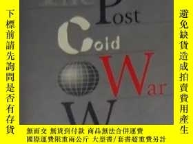 二手書博民逛書店《罕見The Post Cold War World 》Y140