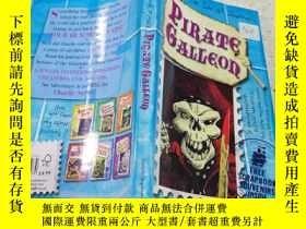 二手書博民逛書店pirate罕見galleon海盜帆船Y212829