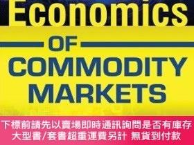 二手書博民逛書店The罕見Economics Of Commodity MarketsY255174 Julien Cheva