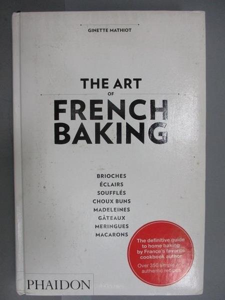 【書寶二手書T6/餐飲_FOA】The Art of French Baking