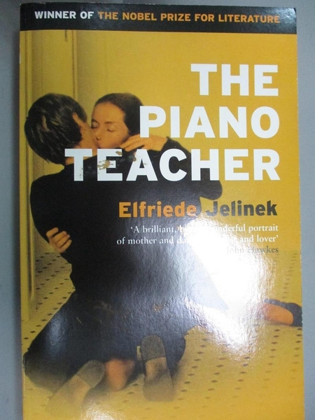 【書寶二手書T8/原文小說_CDW】The Piano Teacher_Jelinek, Elfriede/ Neugroschel, Joachim