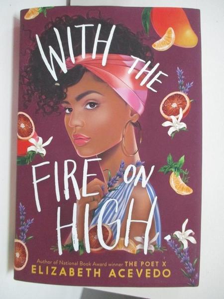 【書寶二手書T2/原文書_ATC】With the Fire on High_Acevedo, Elizabeth