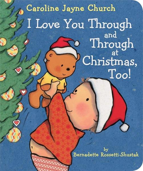 【麥克書店】I LOVE YOU THROUGH AND THROUGH AT CHRISTMAS, TOO! /硬頁書《主題:聖誕節》