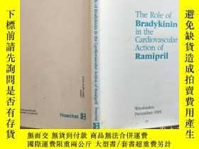 二手書博民逛書店The罕見Role of Bradykinin in the C