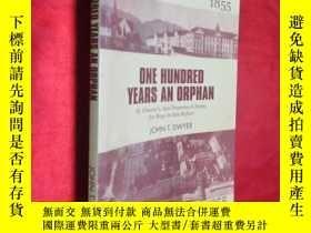 二手書博民逛書店One罕見Hundred Years an Orphan: St