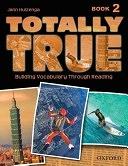 二手書博民逛書店《Totally True, Level 2: Building Vocabulary Through Reading》 R2Y ISBN:9780194302043