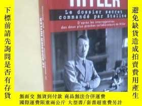 二手書博民逛書店Le罕見Dossier Hitler - Le Dossier Secret Commandé Par Stali